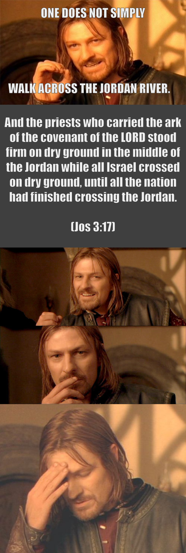 One does not simply cross the Jordan River on dry ground … right?