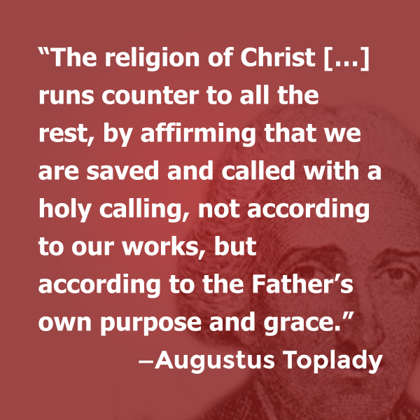 Religion of Christ Toplady quote
