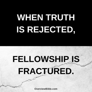 when-truth-is-rejected-fellowship-is-fractured-3-john