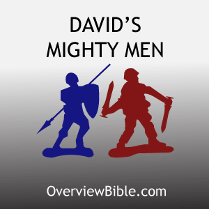 Davids-mighty-men-overview-bible