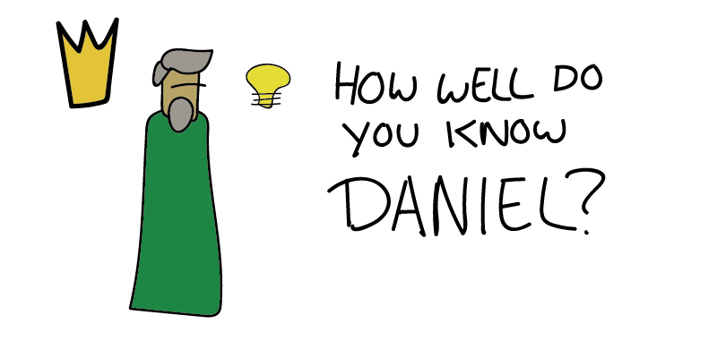 12 Biblical Facts about Daniel