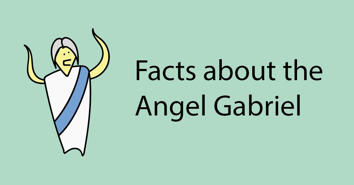 11 Fascinating Facts about the Angel Gabriel