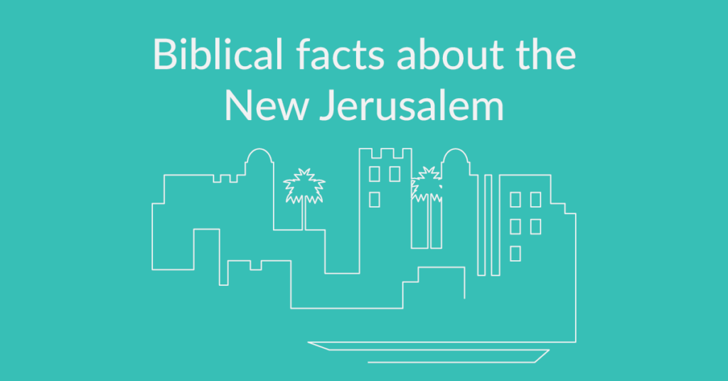 new-jerusalem-heaven-facts