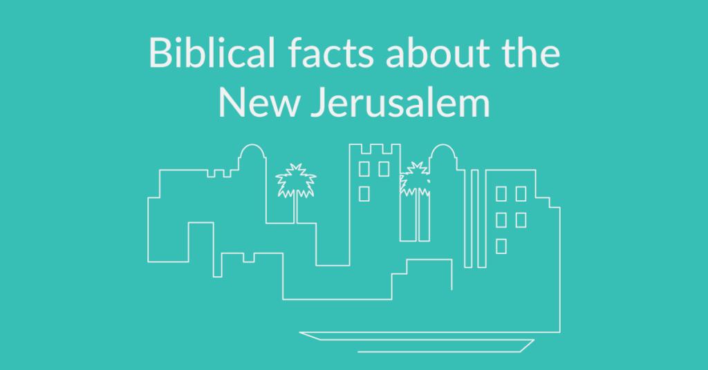 new-jerusalem-heaven-facts