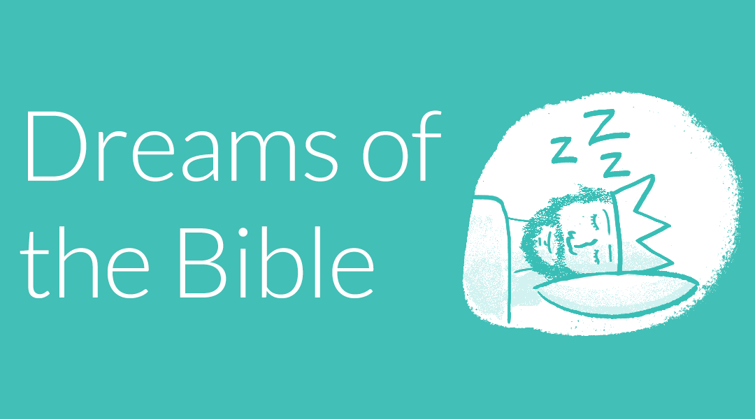 Infographic: Every dream in the Bible (and what they mean)
