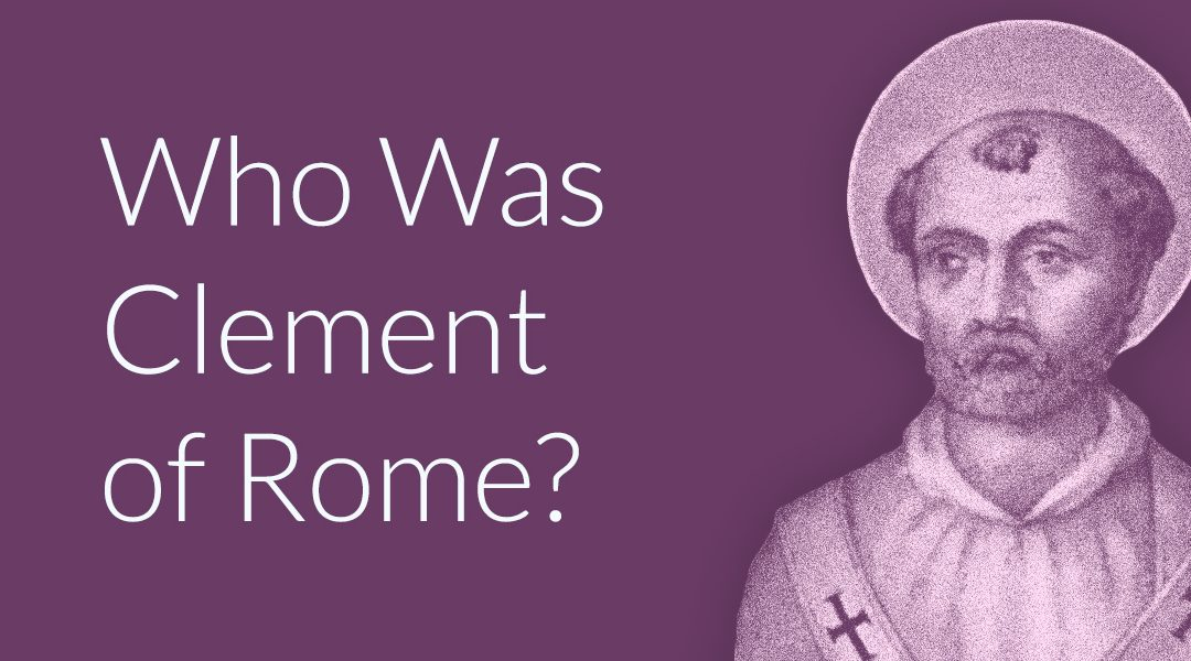 Who Was Clement of Rome?