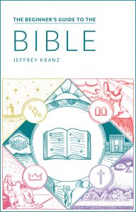 The Beginner's Guide to the Bible