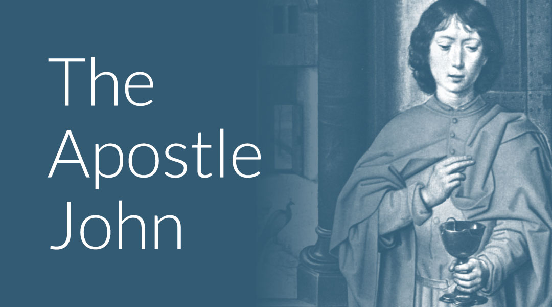 Who Was John the Apostle? The Beginner's Guide