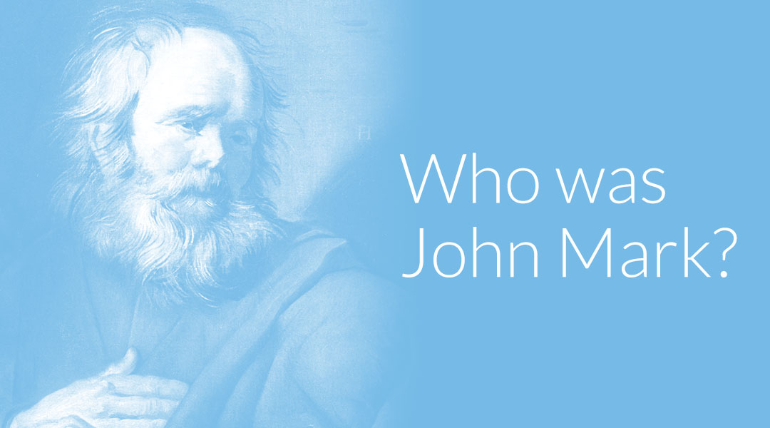 Who Was John Mark? The Beginner's Guide